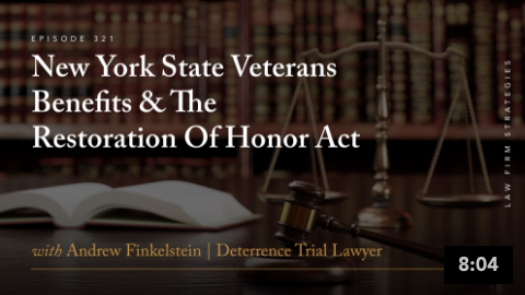 New York State Veterans Benefits & The Restoration Of Honor Act